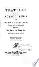 Trattato della agricoltura di Piero de'Crescenzi