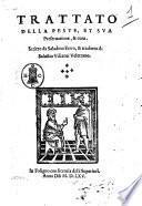 Trattato della peste et sua preseruatione et cura. Scritto da Saladino Ferro et tradotto da Salustio Viscanti Veletrano