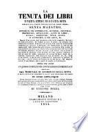 Trattato di contabilita commerciale in partita semplice e doppia applicata a tutti i rami di commercio e d'industria ...