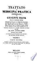 Trattato di medicina pratica universale ... Versione italiana su l'ultima edizione di Lipsia per cura del Dott. Antonio Longhi .... 2,2