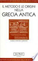 Trattato di metodologia della ricerca storica: Il metodo e le origini nella Grecia antica