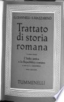 Trattato di storia romana: L'Italia antica e la Repubblica romana, a cura di G. Giannelli. 3d ed., 1965