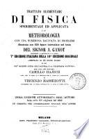 Trattato elementare di fisica sperimentale ed applicata e di meteorologia ... del signor A. Ganot
