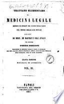 Trattato elementare di medicina legale, secondo lo spirito del codice delle leggi del regno delle Due Sicilie ad uso dei medici, dei magistrati e degli avvocati [per] Pietro Perrone