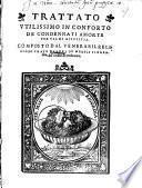 Trattato utilissimo in conforto de Condennati a morte per via di giustitia