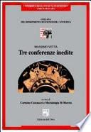 Tre conferenze inedite