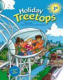 Treetops on holiday. Student's book. Per la 3a classe elementare. Con CD-ROM