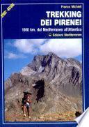 Trekking Del Pirenei 1000 km. dal Mediterraneo all'Atlantico