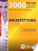 Tremila quiz. Anno accademico 2009-2010. Per le prove di ammissione a: architettura