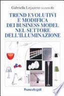 Trend evolutivi e modifica dei business model nel settore dell'illuminazione