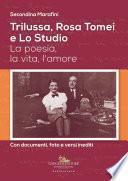 Trilussa, Rosa Tomei e Lo Studio