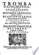 Tromba catechistica, cioé spiegazione della dottrina cristiana. 1
