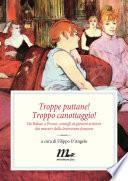 Troppe puttane! Troppo canottaggio! Da Balzac a Proust, consigli ai giovani scrittori dai maestri della letteratura francese