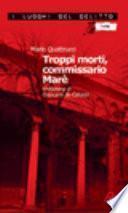 Troppi morti, commissario Marè