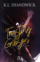 Trusting Gibson
