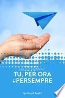Tu, per ora# persempre (Forever)