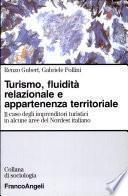 Turismo, fluidità relazionale e appartenenza territoriale