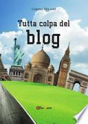 Tutta colpa del blog