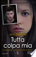 Tutta colpa mia (Juno Dawson)