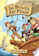Tutti a bordo! La scuola dei pirati