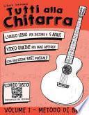 Tutti Alla Chitarra - Volume 1