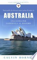 Tutto quello che dovreste sapere prima di andare in Australia