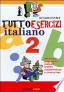 Tuttoesercizi italiano. Per la Scuola elementare
