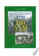 U.S.B. Caivanese 1908-2008. 100 anni di storia