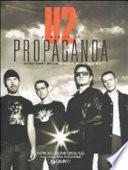 U2. Il meglio di Propaganda. Vent'anni della rivista ufficiale U2