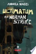 Ultimatum per Norman Strike