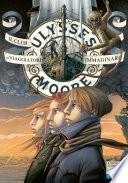 Ulysses Moore - 12. Il Club dei Viaggiatori Immaginari