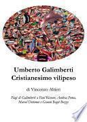 Umberto Galimberti Cristianesimo vilipeso