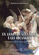 Un anno con gli angeli e gli arcangeli. 5 minuti al giorno con gli spiriti celesti
