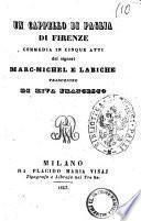 Un cappello di paglia di Firenze commedia in cinque atti dei signori Marc-Michel e Labiche