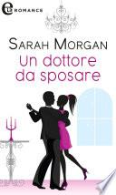 Un dottore da sposare (eLit)