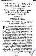 Un'essempio molto notabile, & da esser considerato assai da i mortali ... al proposito de la necessit della confessione, contra gli heretici. Scritto da don Serafino da Bologna ..