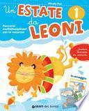Un'estate da leoni. Vacanza. Per la 1ª classe elementare