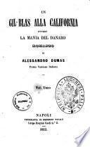 Un Gil-Blas alla California ovvero La mania del danaro romanzo di Alessandro Dumas