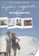 Un giorno, viaggiando... The Lonely Planet story