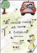 Un magico viaggio nel tempo... a Carsulae