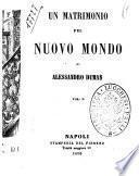 Un matrimonio pel nuovo mondo di Alessandro Dumas