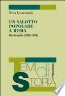 Un salotto popolare a Roma. Monteverde (1909-1945)
