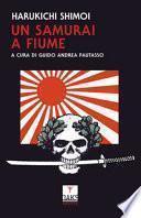 Un samurai a Fiume