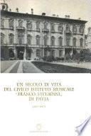 Un secolo di vita del civico Istituto musicale Franco Vittadini di Pavia (1867-1967)