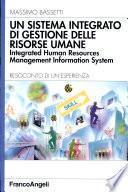 Un sistema integrato di gestione delle risorse umane. Integrated human resources management information system. Resoconto di un'esperienza
