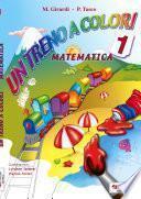 Un treno a colori matematica 1