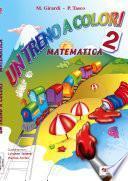 Un treno a colori matematica 2
