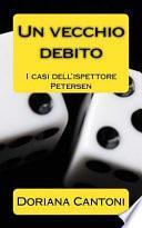 Un Vecchio Debito
