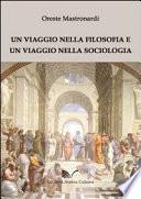 Un viaggio nella filosofia e un viaggio nella sociologia