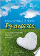 Una bambina di nome Francesca